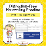 Print Handwriting of 100 Sight Words without Arrows - Distraction Free