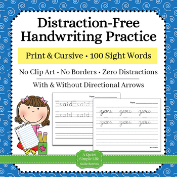 Distraction Free Handwriting Practice - Print & Cursive Sight Words w/Arrows