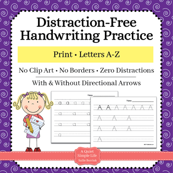 Distraction Free Handwriting Practice - Print Upper & Lower Case with Arrows