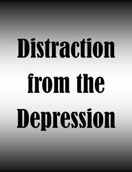 Distraction from the Depression - Great Depression Learning Stations
