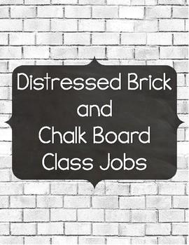 Distressed Brick and Chalkboard Class Jobs