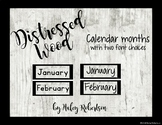 Distressed Wood calendar months