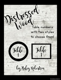 Distressed Wood table numbers- 2 options- EDITABLE