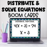 Distribute and Solve Equations Boom Cards Distance Learning!
