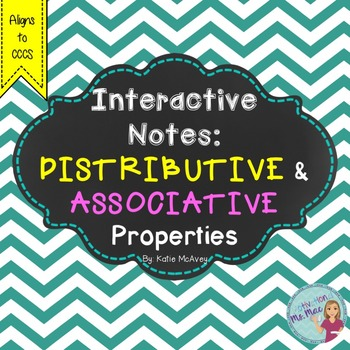 Distributive & Associative Property: Interactive Notes