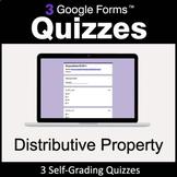 Distributive Property - 3 Google Forms Quizzes | Distance
