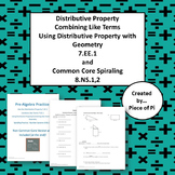 Distributive Property Combine Like Terms Common Core Spiraling 7.EE.1  8.NS.1 2