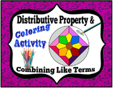 Distributive Property & Combining Like Terms Coloring Activity