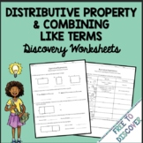 Distributive Property & Combining Like Terms Discovery Worksheets