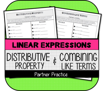 Distributive Property & Combining Like Terms Partner Activity