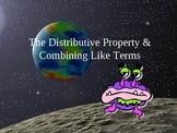 Distributive Property & Combining Like Terms