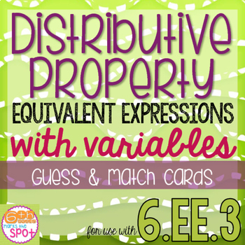 Distributive Property & Equivalent Expressions Guess & Mat