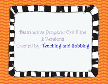 Distributive Property Exit Slips