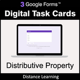 Distributive Property - Google Forms Digital Task Cards |