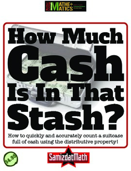 Distributive Property Hands-On Approach How much Cash is in that Stash?
