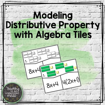 Distributive Property Algebra Tile Models