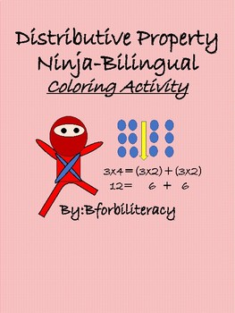 Distributive Property Ninja-Bilingual Coloring Activity