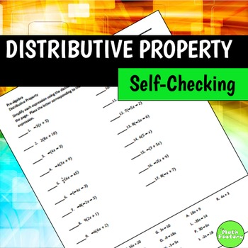 Distributive Property Self Checking Worksheet By The Math Factory