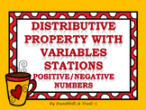 Distributive Property With Variables Stations (Positive/Ne