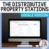 Distributive Property Stations for GOOGLE  - Distance Learning