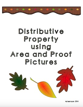 Distributive Property Using Area and Proof Pictures