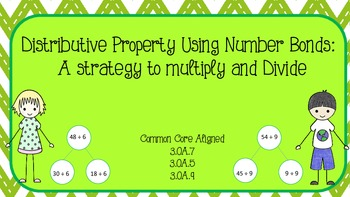 Distributive Property Using Number Bonds: A strategy to multiply and Divide