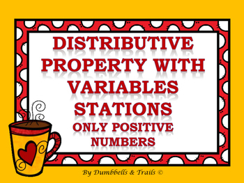 Distributive Property With Variables Stations (Only Positi