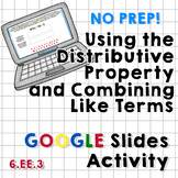Distributive Property and Combining Like Terms Google Slid