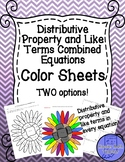 Distributive Property and Like Terms Combined Equations Color Sheets