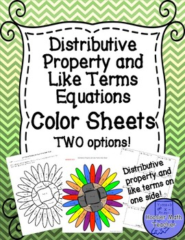 Distributive Property and Like Terms Equations Color Sheets
