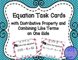 Distributive Property and Like Terms Equations Task Cards