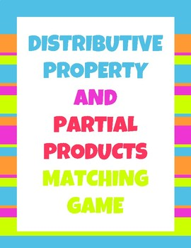 Distributive Property and Partial Products Matching Game