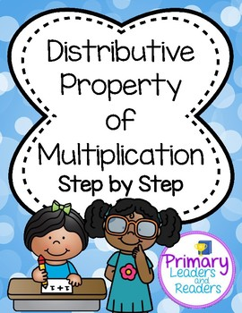 Distributive Property of Multiplication: Step by Step