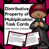 Distributive Property of Multiplication Task Cards with Harriet Tubman