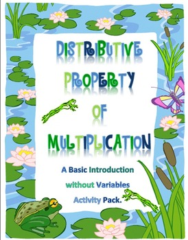 Distributive Property of Multiplication without Variables Pack