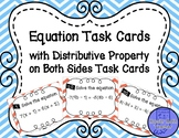 Distributive Property on Both Sides Equation Task Cards