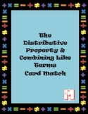 Distributive property & combining like terms card match