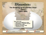 DISUNION - Causes of the Civil War, Part 2
