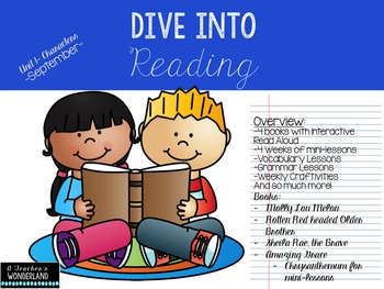 Dive Into Reading-, Interactive Read Alouds, Mini-Lessons, Character Traits