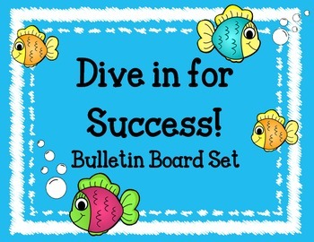 Dive in for Success Bulletin Board Set.  Fish Welcome Back