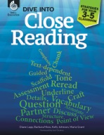 Dive into Close Reading: Strategies for Your 3-5 Classroom