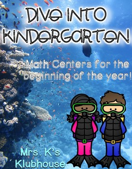 Dive into Kindergarten: Math Centers for the Beginning of the Year