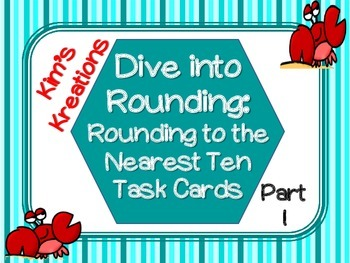 Dive into Rounding: Rounding to the Nearest 10 (24 Task Cards with powerpoint)