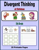 Divergent Thinking at Christmas (5th Grade)