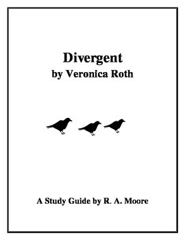 """""""Divergent"""" by Veronica Roth: A Study Guide"""