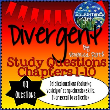 Divergent by Veronica Roth 99 Study Questions Chapters 1-10