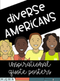 Diverse Americans: Inspirational Quotes Poster Set