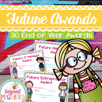 Fun and Vibrant End of Year Awards for Kids | 38 Future Th