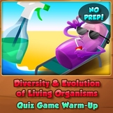 Diversity & Evolution of Living Organisms - Quiz Game Warm-Up