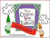 Diversity Lesson- The Crayon Box That Talked